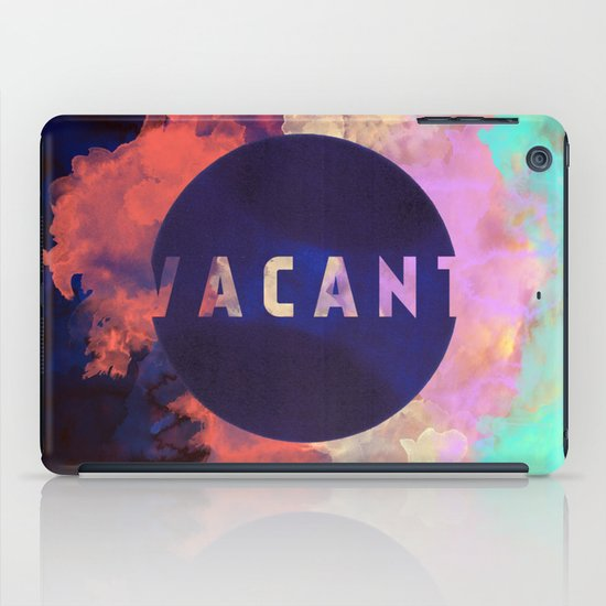 Vacant by Galaxy Eyes & Garima Dhawan iPad Case