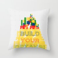 Build your dreams! Throw Pillow