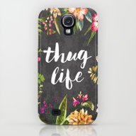 Thug Life Galaxy S4 Slim Case