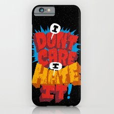 I don't care. I hate it. iPhone 6 Slim Case