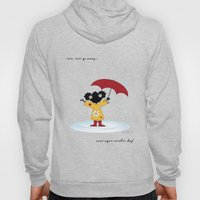 Rain, Rain Go Away... Co… Hoody