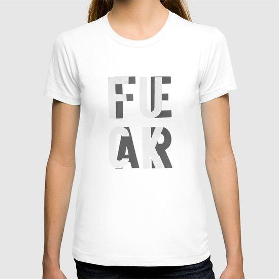 Fuck Fear T-shirt