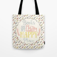 Books Are My Happy Place - Colorful Tote Bag