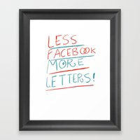 less Facebook more letters Framed Art Print