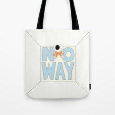 NO WAY Tote Bag