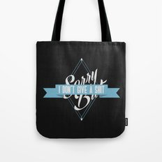 Sorry But Tote Bag