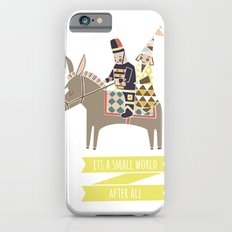 Its a Small World Slim Case iPhone 6s