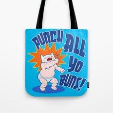PUNCH ALL YO' BUNS! Tote Bag