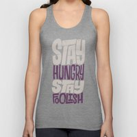 Stay Hungry, Stay Foolis… Unisex Tank Top