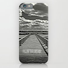 Your Journey - Your Dreams! Slim Case iPhone 6s