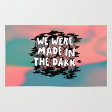 We were made in the Dark Rug