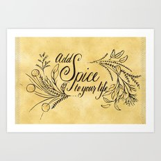Add Spice To Your Life Art Print