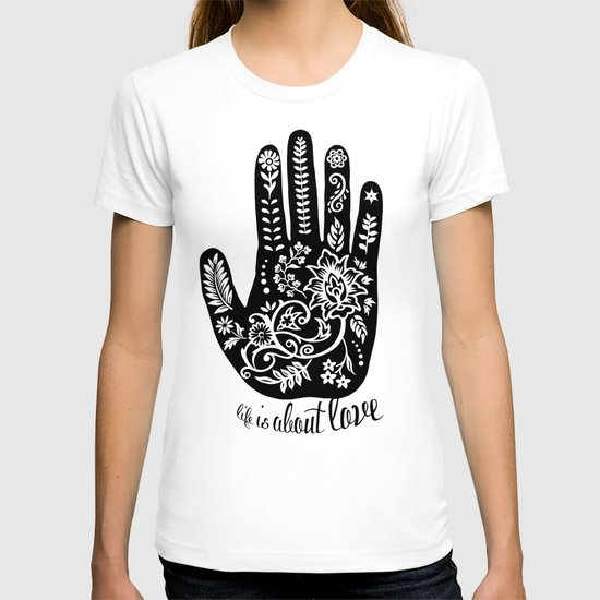 Life and Love T-shirt