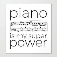 Piano is my super power (white) Canvas Print