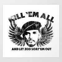 Kill 'Em All And Let ZOD… Art Print