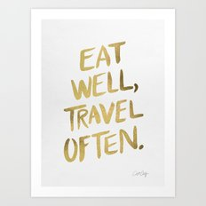 Eat Well Travel Often on Gold Art Print