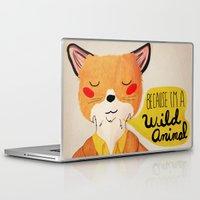 animal Laptop & iPad Skins featuring Because I'm a Wild Animal by Nan Lawson