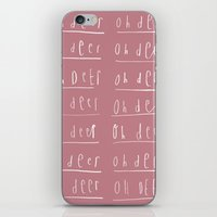 Oh Deer, Oh Deer, Oh Dea… iPhone & iPod Skin