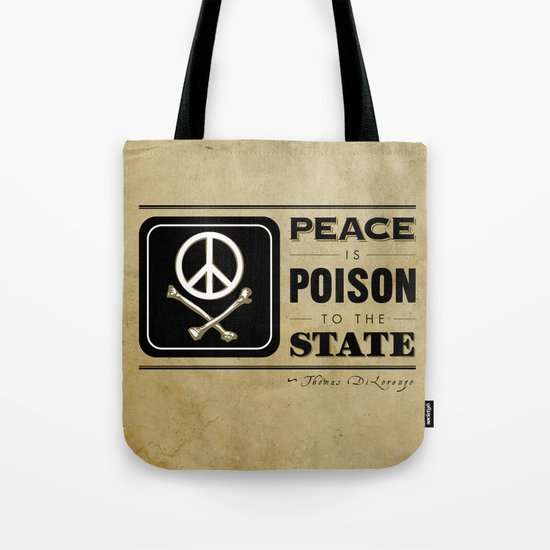 Peace is Poison to the State Tote Bag