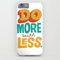 Do More with Less iPhone 6 Slim Case