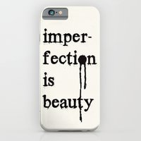Imperfection Is Beauty iPhone 6 Slim Case