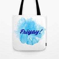 Friyay! Tote Bag