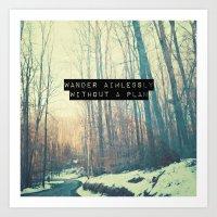 Wander Aimlessly  Art Print