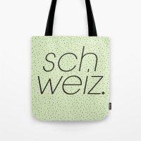 Schweiz//Pistachio   Tote Bag