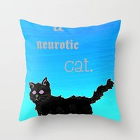 Neurotic Cat Throw Pillow