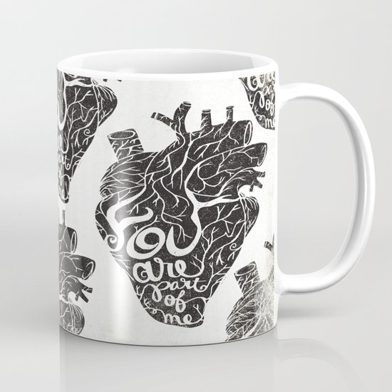 YOU ARE PART OF ME Mug
