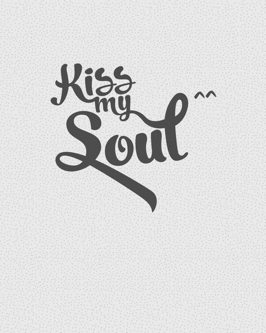 KiSSmySoul^^ [Grey] Art Print