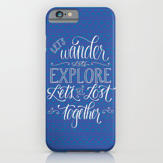 Let's get lost together iPhone & iPod Case