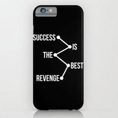 Success is the Best Revenge Light Slim Case iPhone 6s