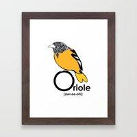 O is for Oriole Framed Art Print