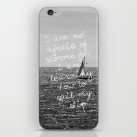 Not Afraid Of Storms ~ L… iPhone & iPod Skin