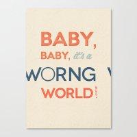 Worng World Canvas Print