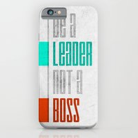 iPhone & iPod Case featuring Be a leader by Naniii