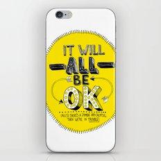 It Will Be OK iPhone & iPod Skin