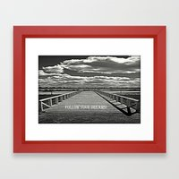 Your Journey - Your Dreams! Framed Art Print