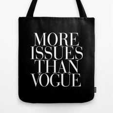 More Issues than Vogue Typography Tote Bag