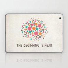 The Beginning Is Near Laptop & iPad Skin