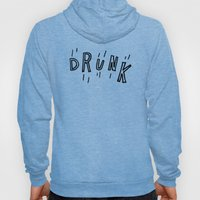 DRUNK Hoody