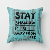 Not My Kind Throw Pillow