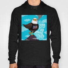 He is a Bird of Mad Moral Character Hoody