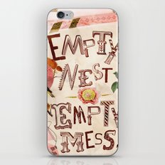 Empty Nest • Empty Mess iPhone & iPod Skin