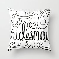 Bridesmaid, hand-lettered, great as a gift!! Throw Pillow