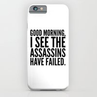 iPhone Cases featuring Good morning, I see the assassins have failed. by CreativeAngel