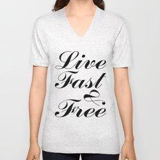live fast & free Unisex V-Neck