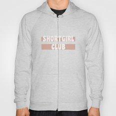 Short Girl Club  Hoody