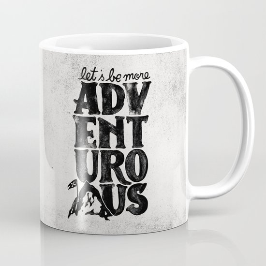 MORE ADVENTUROUS II Mug